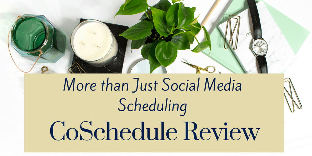 More than Just Social Media Scheduling – CoSchedule Review