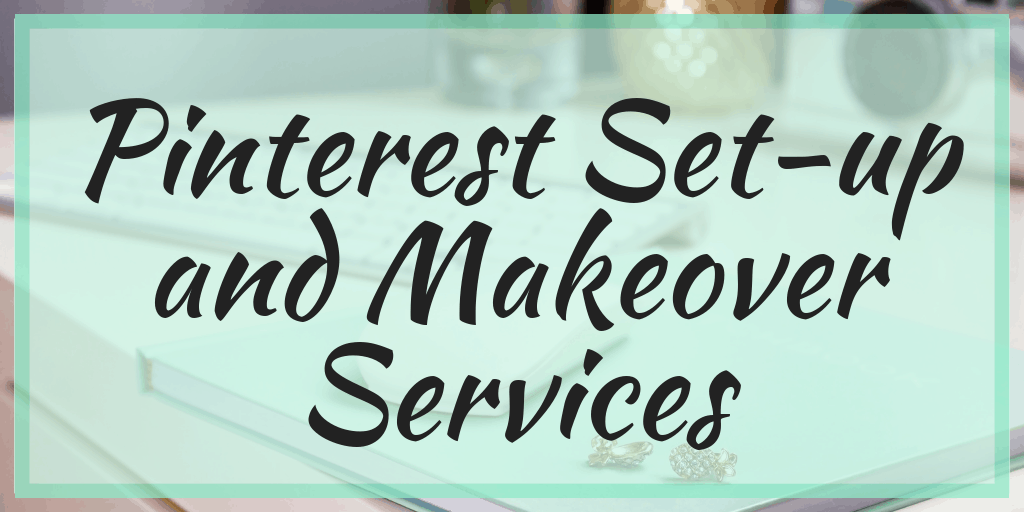 Pinterest Set-up and Makeover