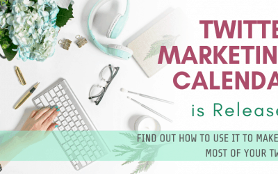 Twitter Marketing Calendar is Released to Make the Most of Your Tweets