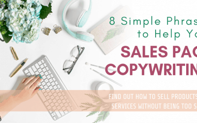 8 Simple Phrases to Help Your Sales Page Copywriting