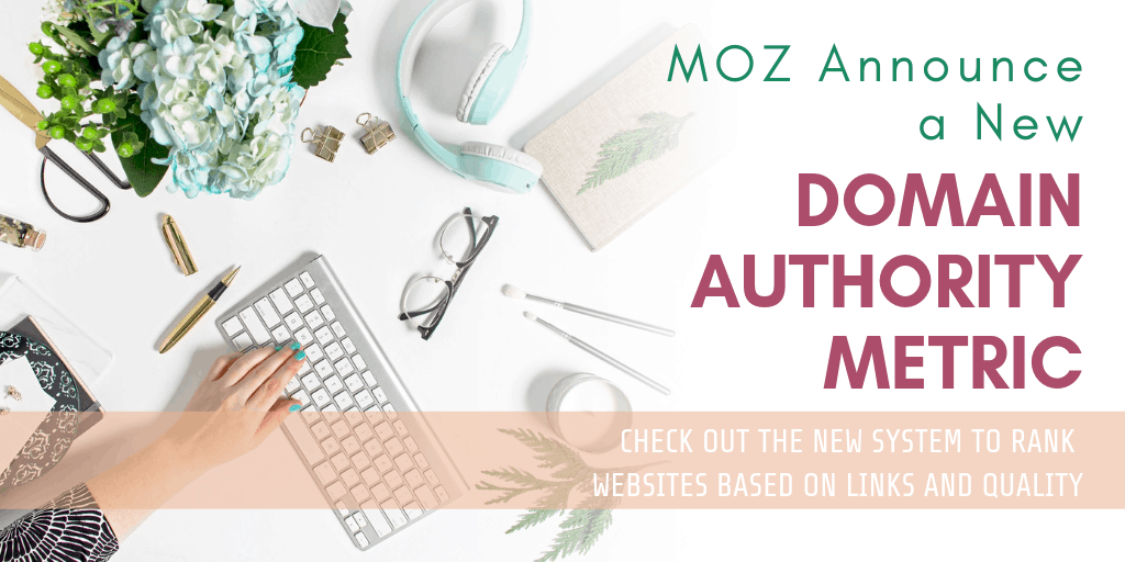 MOZ Announce a New Domain Authority Metric