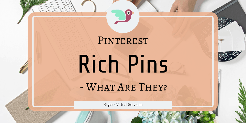 Pinterest Rich Pins – What Are They?