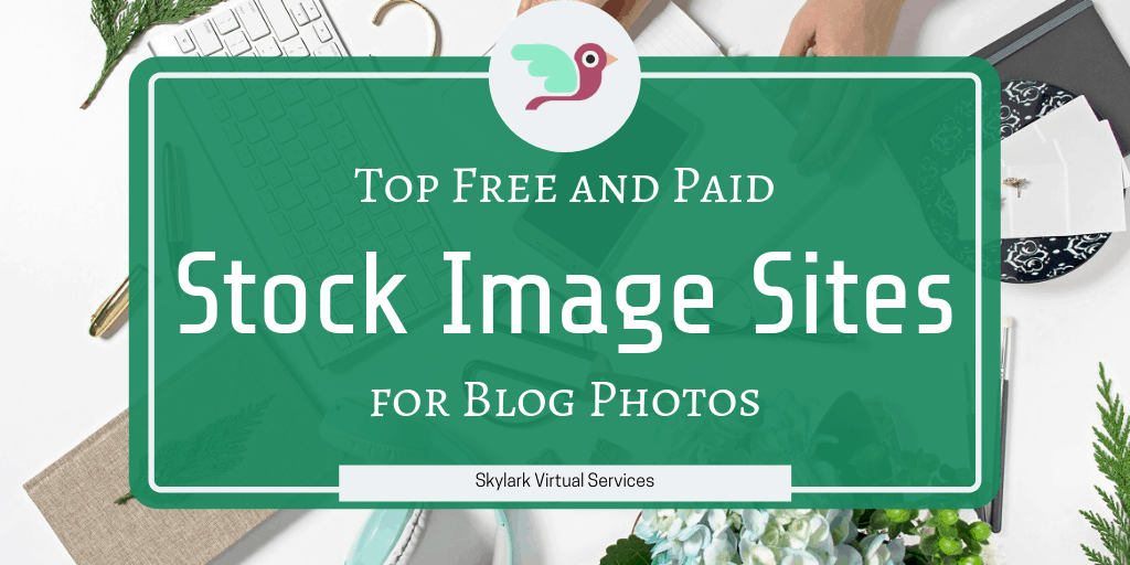 Top Free and Paid Stock Image Sites for Blog Photos